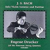 Eugene Drucker - Bach solos and Partitas