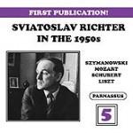 Sviatoslav Richter Live in the 1950s Volume 5