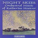PACD 96019 Night Skies: The Music of Katherine Hoover